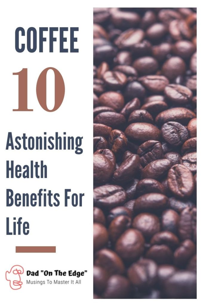 Astonishing Health Benefits For Life