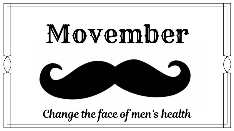 Movember: Change The Face Of Men's Health