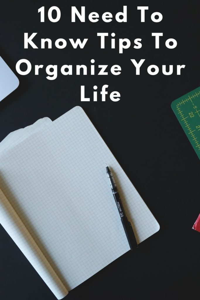 10 Need To Know Tips To Organize Your Life PIN