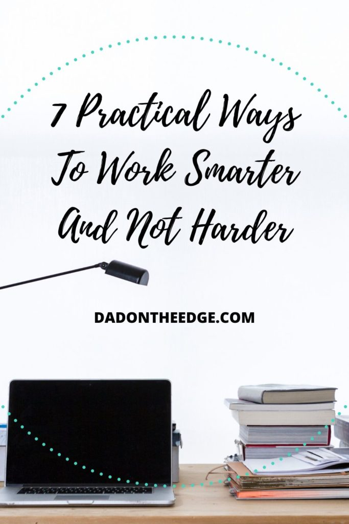 Work Smarter And Not Harder PIN