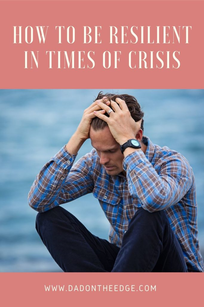 How To Be Resilient in Times of Crisis PIN