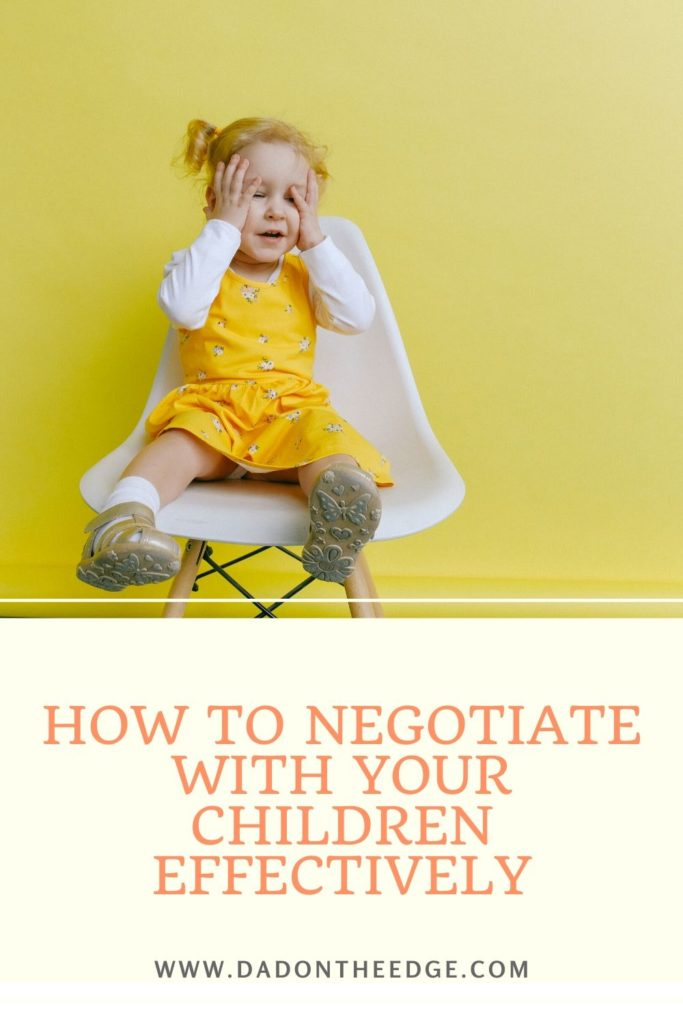 Negotiate With Your Children Effectively