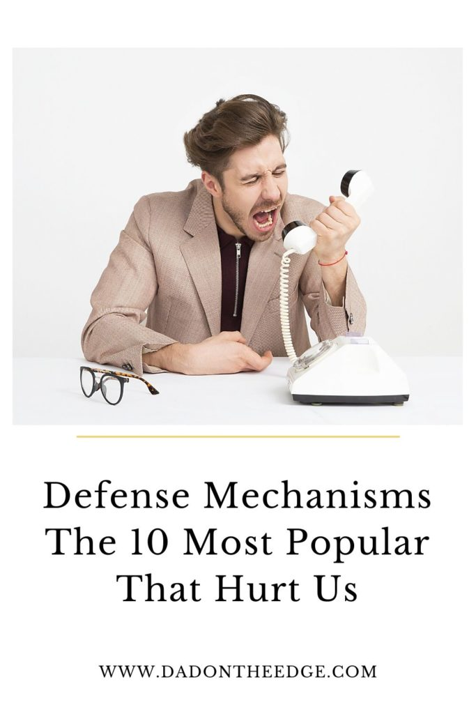 Defense Mechanisms The 10 Most Popular That Hurt Us