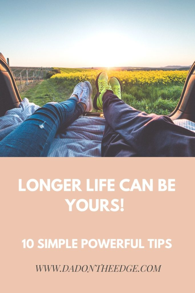 Longer Life Can Be Yours_ 10 Simple Powerful Tips