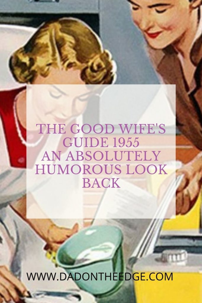 The Good Wife's Guide 1955_ An Absolutely Humorous Look Back